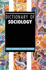 Dictionary of Sociology by Tony Lawson