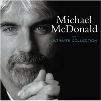 Ultimate Collection by Michael McDonald