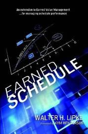 Earned Schedule by Walter H Lipke image