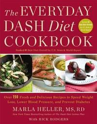 The Everyday DASH Diet Cookbook by Marla Heller