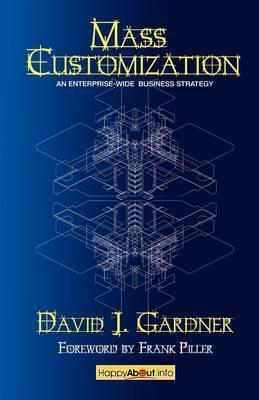 Mass Customization by David J. Gardner
