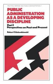 The The Public Administration as a Developing Discipline: Part 1 by Robert T Golembiewski image