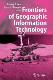 Frontiers of Geographic Information Technology
