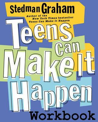 Teens Can Make It Happen Workbook by Stedman Graham image