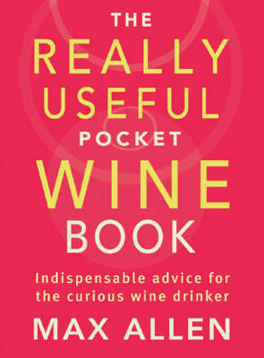 The Really Useful Pocket Wine Book by Max Allen image