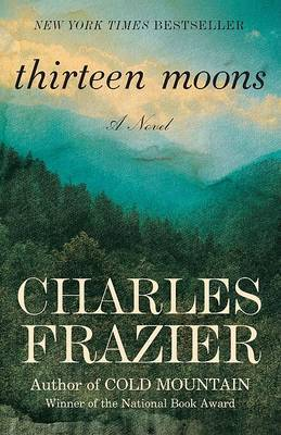 Thirteen Moons by Charles Frazier image