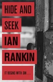 Hide and Seek (Inspector Rebus #2) by Ian Rankin