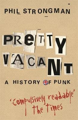Pretty Vacant by Phil Strongman