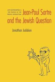 Jean-Paul Sartre and The Jewish Question by Jonathan Judaken image
