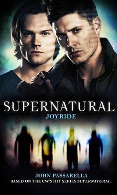 Supernatural - Joyride by John Passarella