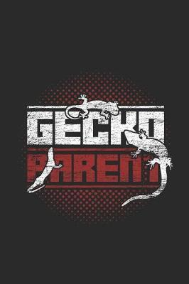 Gecko Parent by Gecko Publishing