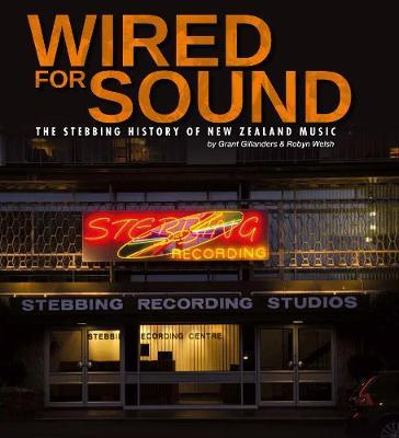 Wired for Sound by Grant Gillanders
