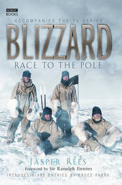 Blizzard - Race to the Pole by Jasper Rees image
