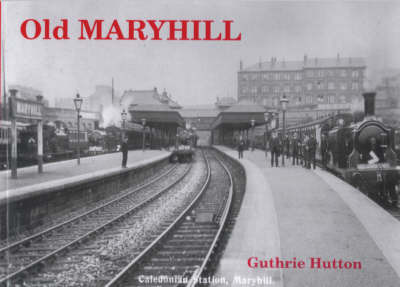 Old Maryhill by Guthrie Hutton image