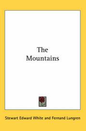The Mountains by Stewart Edward White image