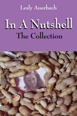 In a Nutshell: The Collection by Lesly Auerbach