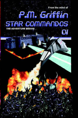Star Commandos 01 by P. M. Griffin