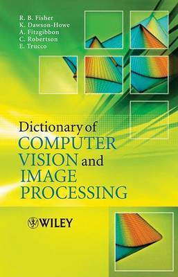Illustrated Dictionary of Computer Vision by R.B. Fisher