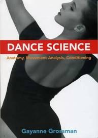 Dance Science by Gayanne Grossman