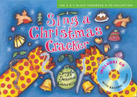 Sing a Christmas Cracker: Songs for Seasonal Celebrations by Jane Sebba
