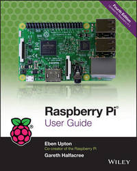 Raspberry Pi User Guide by Eben Upton image