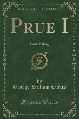 Prue I by George William Curtis