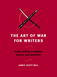 The Art of War for Writers by James Scott Bell image