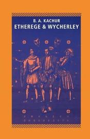 Etherege and Wycherley by Barbara A. Kachur image