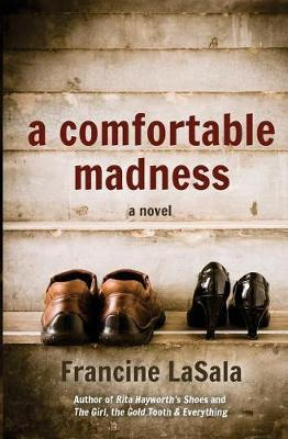 A Comfortable Madness by Francine Lasala image