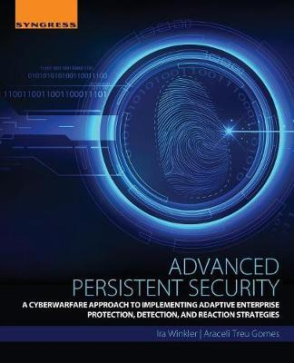 Advanced Persistent Security by Ira Winkler