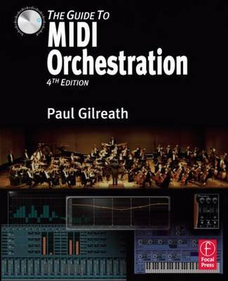 The Guide to MIDI Orchestration 4e by Paul Gilreath image
