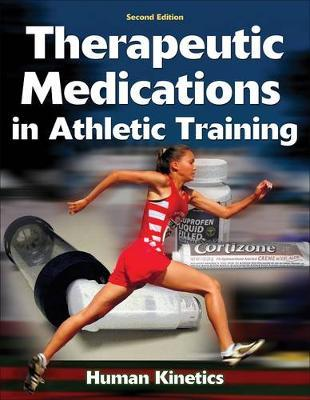 Therapeutic Medications in Athletic Training by Michael Koester image
