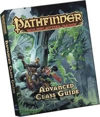 Pathfinder Roleplaying Game: Advanced Class Guide Pocket Edition by Paizo Staff