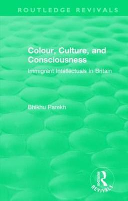 : Colour, Culture, and Consciousness (1974) by Bhikhu Parekh image