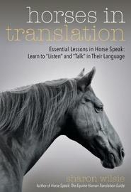Horses in Translation by Sharon Wilsie