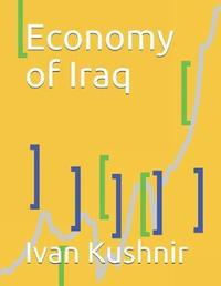 Economy of Iraq by Ivan Kushnir
