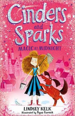 Cinders and Sparks: Magic at Midnight by Lindsey Kelk image
