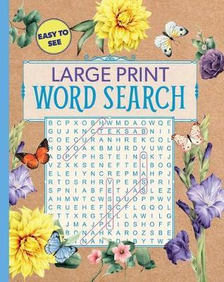 Large Print Floral Word Search by Editors Of Thunder Bay Press
