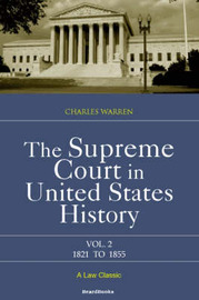 The Supreme Court in United States History: Vol 2 by Charles Warren