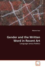 Gender and the Written Word in Recent Art by Melanie Vasa image