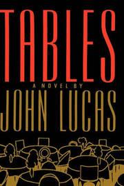 Tables by John Lucas