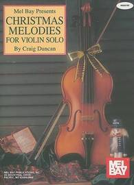 Christmas Melodies for Violin Solo: Piano Accompaniment by Dr Craig Duncan image
