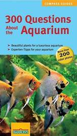 300 Questions About the Aquarium by Petra Kolle image