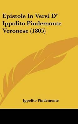 Epistole In Versi D' Ippolito Pindemonte Veronese (1805) by Ippolito Pindemonte image