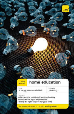 Teach Yourself Home Education by Ross Mountney