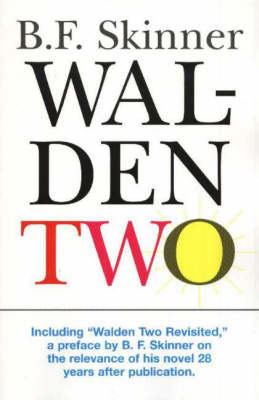 Walden Two by B.F. Skinner
