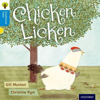 Oxford Reading Tree Traditional Tales: Level 3: Chicken Licken by Gill Munton