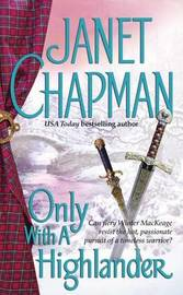 Only with a Highlander by Janet Chapman image