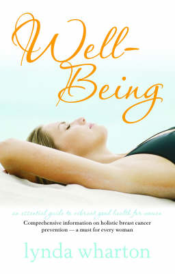 Well-being: An Essential Guide to Vibrant Good Health for Women by Lynda Wharton image