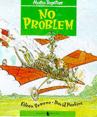 Mathematics Together: Green Set: No Problem by Eileen Browne image